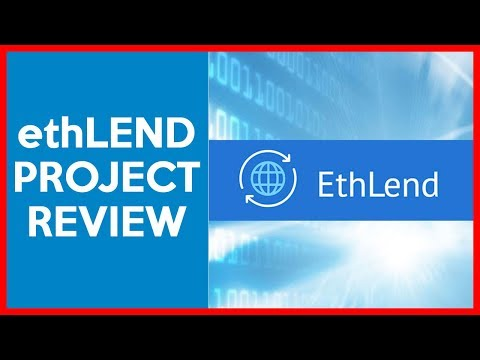 "EthLEND Project Review - Revolutionary P2P ""Anonymous"" Lending"