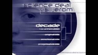 Science Deal vs. Jerom - Decade (CC Anthem 2013) (Progressive Mix) ASOT 637 cut