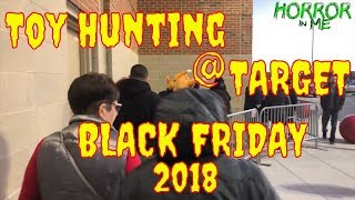 Toy Hunting TARGET on BLACK FRIDAY 2018 w/ Horror in Me