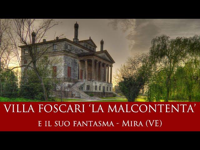 Il mistero del fantasma di Villa Foscari 'La Malcontenta'