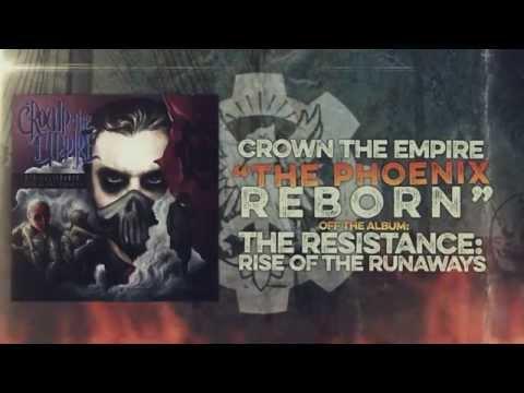 Crown the Empire - The Phoenix Reborn