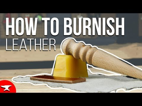 BURNISH LEATHER SKILL VIDEO - How to finish edges of leather.