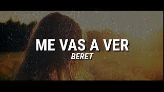 BERET - ME VAS A VER // Letra