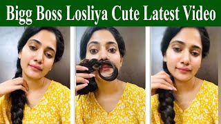 Bigg Boss Losliya Cute Latest Video
