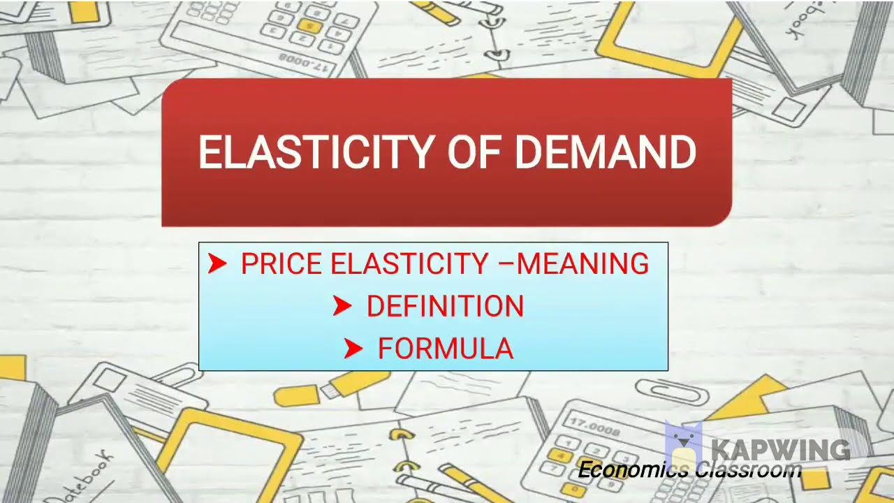 Price Elasticity Of Demand Meaning Definition Calculation Class
