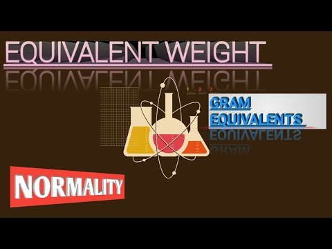 CONCEPT OF EQUIVALENT WEIGHT AND GRAM EQUIVALENT(CHEMISTRY)..JEE/NEET/AIIMS