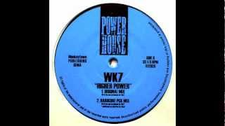 WK7 - Higher power(Hardcore PCK mix)