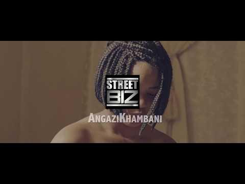 StreetBiz Angazi Khamban (Produced by Dj Chase)