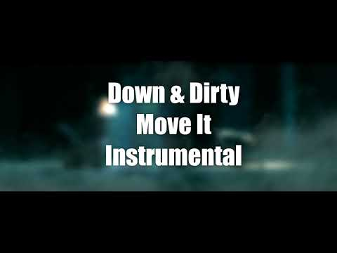 Down & Dirty - Move It (Instrumental)