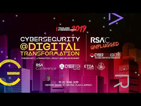 Thailand Cybersecurity 2019 Event support Thailand's digital