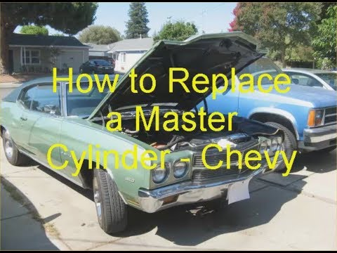 How to Replace a Master Cylinder – Chevy