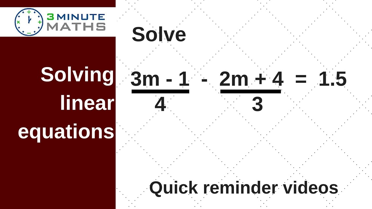 Solving Linear Equations With Takeaway Of Two Fractions
