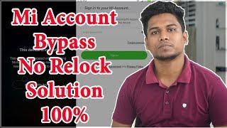 Mi S2 /Mi6 / Mi Max 2/ Mi Note 5 Pro/Mi Account Unlock Solution (No Re-lock) 100% Official Method