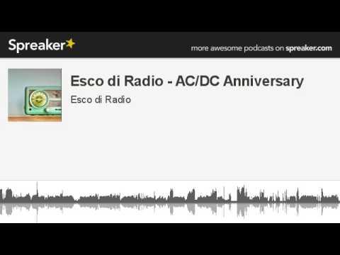 Esco di Radio - AC/DC Anniversary (creato con Spreaker)