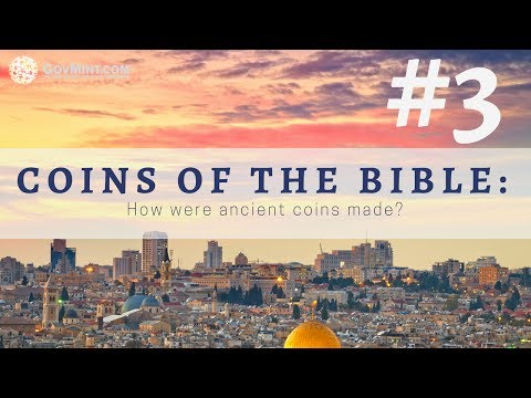 Coins of the Bible 3: How were ancient coins made?