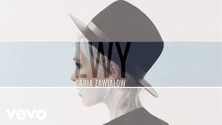 Download Daria Zawialow - Lwy (Audio) MP3 song and Music Video