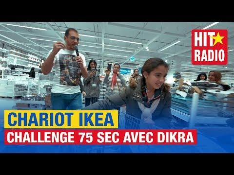 CHARIOT IKEA - CHALLENGE 75 SEC AVEC DIKRA