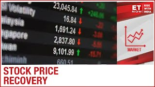 How is the recovery seen in stock prices? | Rahul Singh, Aditya Makharia & Mitul Shah to ET Now