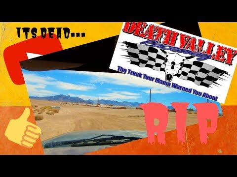 The now dead Death Valley Raceway