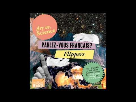ART Vs. SCIENCE - Parlez Vous Francais? (DISCO OF DOOM Remix)