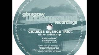 Charles Silence Trio - Winter Sadness