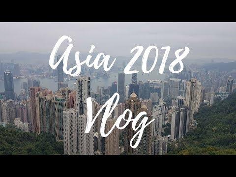Asia 2018 Vlog