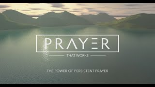 "11-1-20 ""The Power Of Persistent Prayer"""