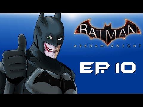 "Batman: Arkham Knight! ""Fear Gas everywhere!"" (Episode 10) Going insane!"