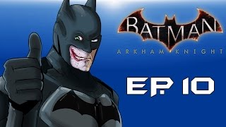 "Batman: Arkham Knight! ""Fear Gas everywhere!"" (Episode 10) Going insane!"