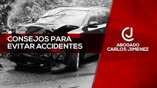 Consejos para evitar accidentes - Abogado Carlos Jimenez
