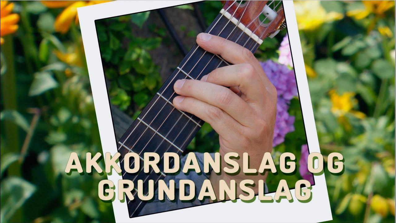 Lær at spille spansk guitar - Akkordanslag og Grundanslag (GuitarDK.com)