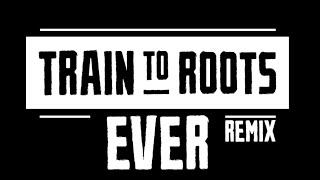 TRAIN TO ROOTS - EVER UK STEPPA VERSION ( OFFICIAL VIDEO)