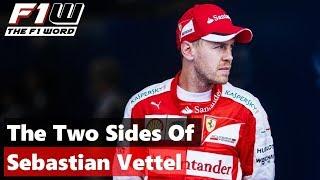 The Two Sides Of Sebastian Vettel