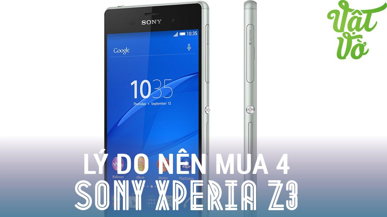 [Review dạo] 4 lý do tại sao nên mua Sony Xperia Z3