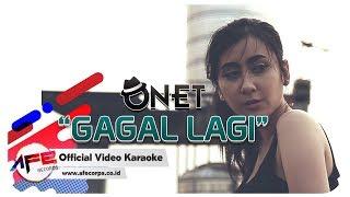ONET GAGAL LAGI Karaoke
