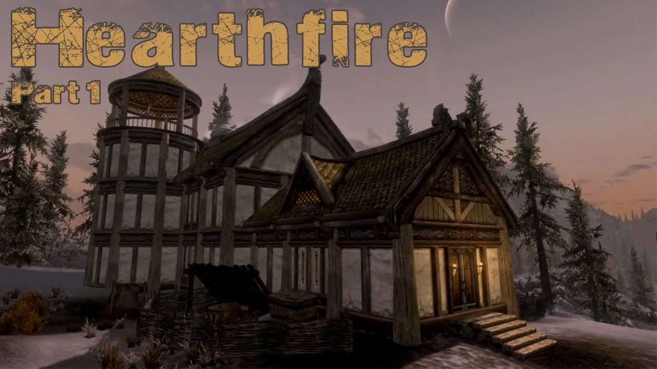 Skyrim Hearthfire Dlc Dawnstar Build Part 1 Youtube