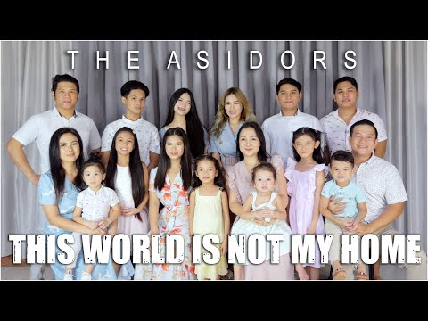 This World Is Not My Home - THE ASIDORS 2020