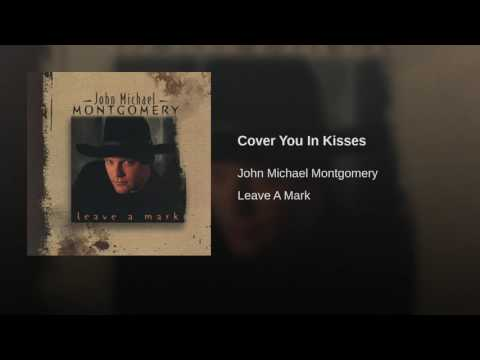 Cover You In Kisses