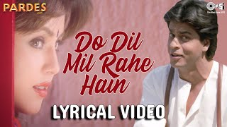 "Presenting the lyrical song for one of most memorable all time, ""do dil mil rahe hain"" from movie ""pardes"" vocals are kumar sanu, music i..."