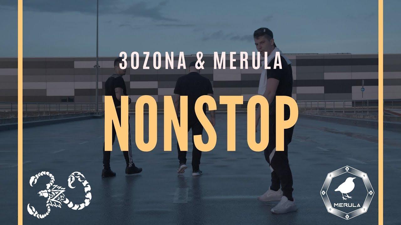 30ZONA x MERULA - NONSTOP (Official Video)