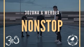 30ZONA x MERULA - NONSTOP (Official Video)