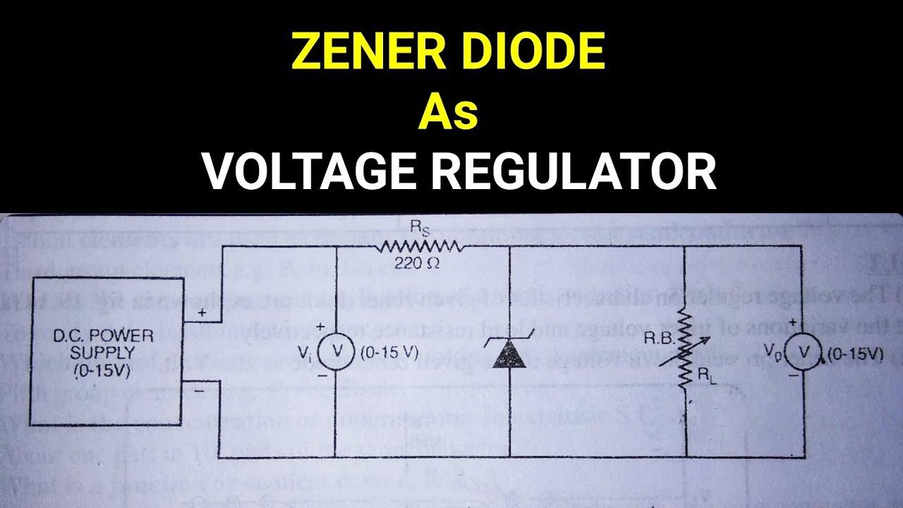 Zener Diode And Voltage Regulation Theory Youtube Regulator
