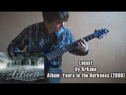 Arkaea - Locust (Guitar Cover by Godspeedy)