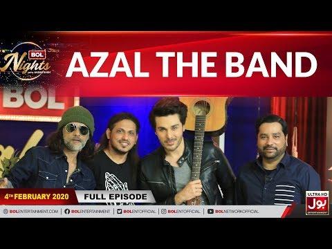 Azal The Band  In BOL Nights With Ahsan Khan | 4th February 2020