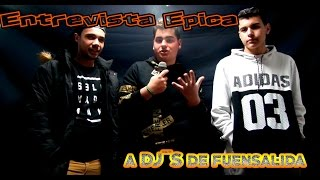 entrevista epica   dj s de fuensalida