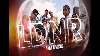 L D N R - Tank B Music Prod. by DVN ( Official Music Video )