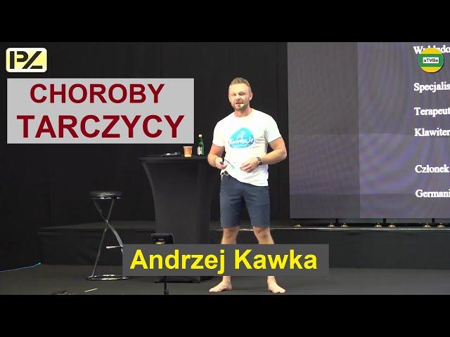 CHOROBY TARCZYCY i NAJCZĘSTSZE BŁĘDY ŻYWIENIOWE Andrzej Kawka IPZ HARMONIA POZNAŃ 2020
