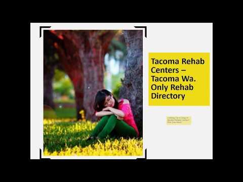 Tacoma Rehab Centers - www.RehabCentersTacoma.com