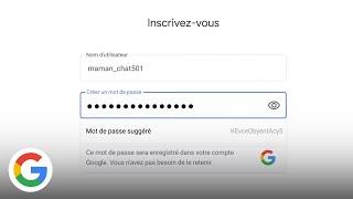Créez des mots de passe sécurisés - Google France