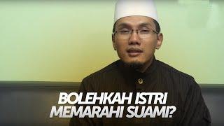 Video Bolehkah Istri Memarahi Suaminya?  - KH. Hafidz Abdurrahman, MA download MP3, 3GP, MP4, WEBM, AVI, FLV Juli 2018